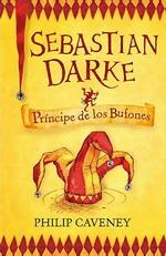Portada del libro Sebastian Darke 1. Príncipe de los Bufones