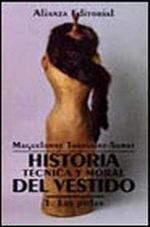 Portada del libro Historia tecnica y moral del vestido. 1. Las pieles Editoria