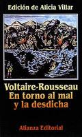 Portada del libro Voltaire-Rousseau En torno al mal y la desdicha Editorial Al