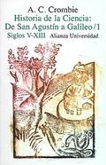 Portada del libro Historia de la ciencia: de San Agustin a Galileo 1. Siglos V