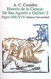Portada del libro Historia de la ciencia de San Agustin a Galileo 2. Siglos XI