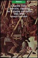 Portada del libro Coercion, capital y los Estados europeos, 990-1990 Editorial