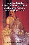 Portada del libro Libros, editores y publico en el Mundo Antiguo Guia historic