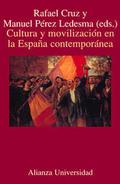 Portada del libro Cultura y movilizacion en la España contemporanea Editorial