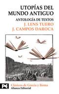 Portada del libro Utopias del mundo antiguo Antologia de textos Editorial Alia