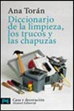 Portada del libro Diccionario de la limpieza, los trucos y las chapuzas Editor