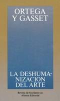 Portada del libro La deshumanización del arte y otros ensayos de estética
