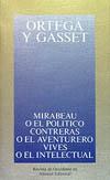 Portada del libro Mirabeu o el politico. Contreras o el aventurero. Vives o el