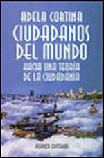 Portada del libro Ciudadanos del mundo Hacia una teoria de la ciudadania Edito