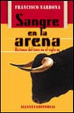 Portada del libro Sangre en la arena Victimas del toro en el siglo XX Editoria