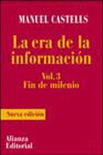Portada del libro La era de la informacion. Economia, sociedad y cultura III.