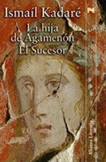 Portada del libro La hija de Agamenon - El sucesor