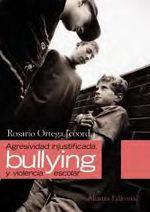Portada del libro ´Agresividad injustificada, ´´bullying´´ y violencia escolar