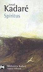 Portada del libro Spiritus Novela con caos, revelacion y vestigios Editorial A