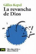 La revancha de Dios Cristianos, judios y musulmanes a la rec