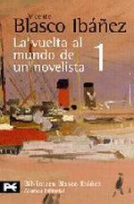 Portada del libro La vuelta al mundo de un novelista, 1 Estados Unidos-Cuba-Pa