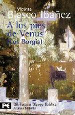 Portada del libro A los pies de Venus (Los Borgia)