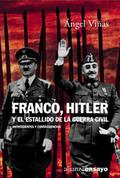 Portada del libro Franco, Hitler y el estallido de la Guerra Civil Antecedente