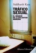 Portada del libro Trafico sexual El negocio de la esclavitud moderna Editorial