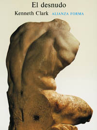 Portada del libro El desnudo Un estudio de la forma ideal