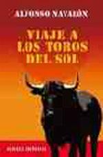 Portada del libro Viaje a los toros del sol