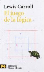 Portada del libro El juego de la logica y otros escritos