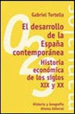 Portada del libro El desarrollo de la España contemporanea Historia economica