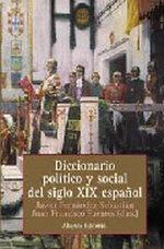 Portada del libro Diccionario politico y social del siglo XIX español Editoria