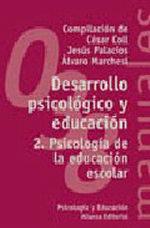 Portada del libro Desarrollo psicologico y educacion 2. Psicologia de la educa