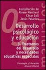 Portada del libro Desarrollo psicologico y educacion. 3. Trastornos del desarr