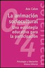 Portada del libro La animacion sociocultural Una estrategia educativa para la