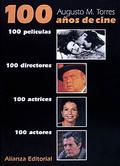 Portada del libro 100 años de cine. 100 peliculas. 100 directores. 100 actrice