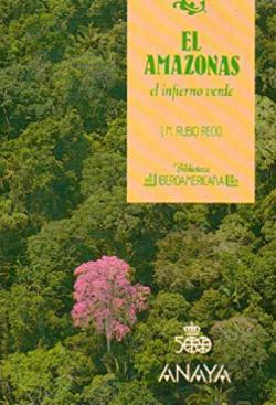 Portada del libro El Amazonas: El infierno verde
