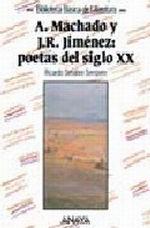 Portada del libro Antonio Machado y Juan Ramon Jimenez, poetas del siglo XX Ed