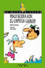 Portada del libro 99. Pisco sueña con el Capitan Caiman
