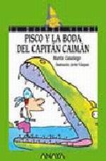 Portada del libro 107. Pisco y la boda del Capitan Caiman