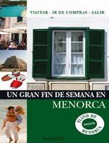 Portada del libro Un gran fin de semana en Menorca, Ed Salvat