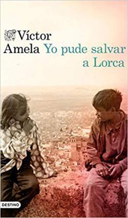 Portada del libro Yo pude salvar a Lorca
