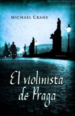 Portada del libro EL VIOLINISTA DE PRAGA