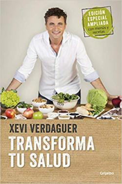 Portada del libro Transforma tu salud: La clave está en las bacterias intestinales y las hormonas