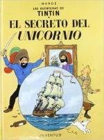 Portada del libro El secreto del Unicornio. Las aventuras de Tintín
