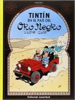 Portada del libro Tintín en el país del oro negro. Las aventuras de Tintín