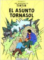 Portada del libro El asunto Tornasol. Las aventuras de Tintín