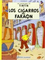 Portada del libro Los cigarros del faraón. Las aventuras de Tintín