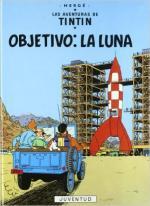 Portada del libro Las aventuras de Tintin: Objetivo: La Luna