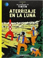 Portada del libro Aterrizaje en La Luna. Las aventuras de Tintín