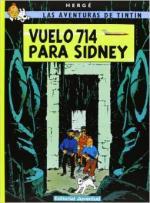 Portada del libro Vuelo 714 para Sidney. Las aventuras de Tintín