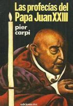 Portada del libro Las profecías del Papa Juan XXIII
