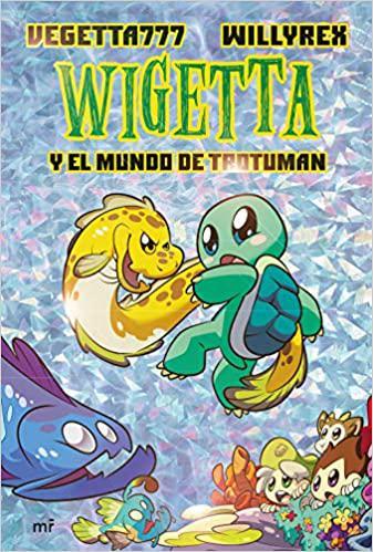 Portada del libro Wigetta y el mundo de Trotuman