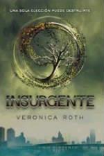 Portada del libro Insurgente (Saga divergente 2)